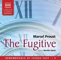 The Fugitive: 6 by Marcel Proust