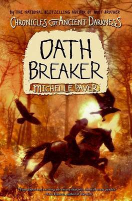 Chronicles of Ancient Darkness #5: Oath Breaker by Michelle Paver image