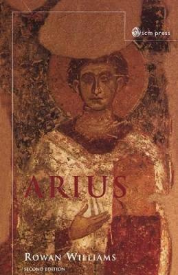 Arius by Rowan Williams image