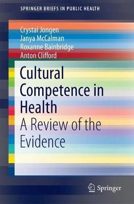 Cultural Competence in Health by Crystal Jongen