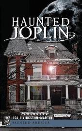 Haunted Joplin by Lisa Livingston-Martin image