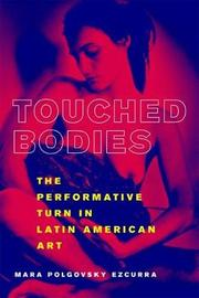 Touched Bodies by Mara Polgovsky Ezcurra
