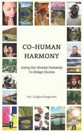 Co-Human Harmony by Gudjon Bergmann