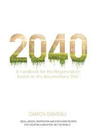 2040 by Damon Gameau image