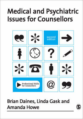 Medical and Psychiatric Issues for Counsellors by Brian Daines image