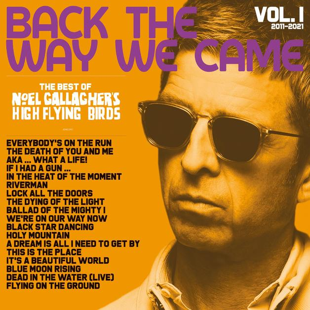 Back The Way We Came: Vol. 1 (2011 – 2021) (Limited Deluxe Vinyl Edition) by Noel Gallaghers High Flying Birds