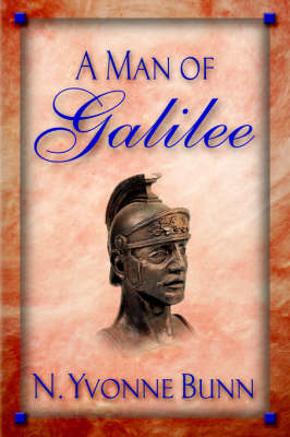 A Man Of Galilee by Yvonne Bunn image