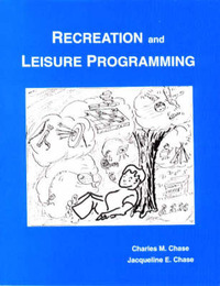 Recreation and Leisure Programming by Charles M. Chase image