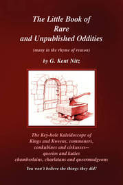 The Little Book of Rare and Unpublished Oddities by G. Kent Nitz image