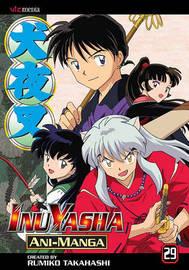Inuyasha Ani-Manga, Vol. 29 by Rumiko Takahashi