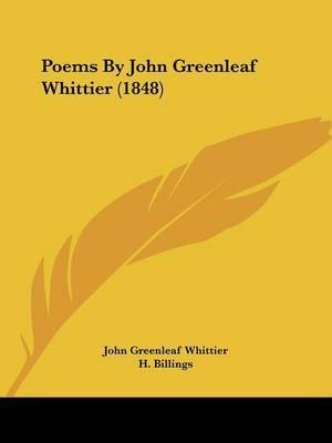 Poems By John Greenleaf Whittier (1848) by John Greenleaf Whittier image