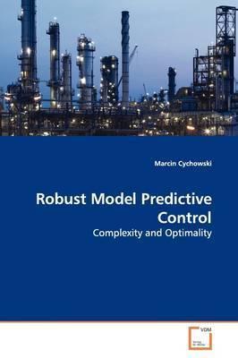 Robust Model Predictive Control by Marcin Cychowski