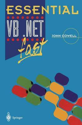 Essential VB .Net fast by John R. Cowell