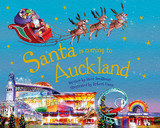 Santa is Coming to Auckland by Steve Smallman