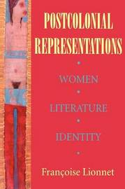 Postcolonial Representations by Francoise Lionnet image