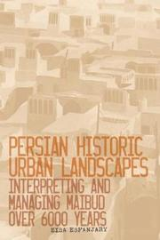 Persian Historic Urban Landscapes by Eisa Esfanjary image
