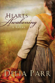 Hearts Awakening by Delia Parr image