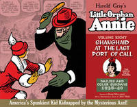 Complete Little Orphan Annie Volume 8 by HAROLD GRAY
