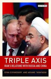 Triple-Axis by Ariane Tabatabai