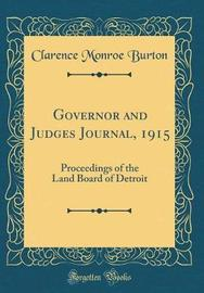 Governor and Judges Journal, 1915 by Clarence Monroe Burton image