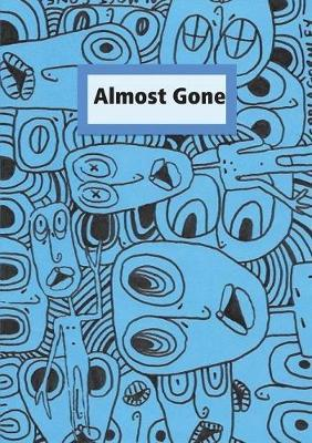 Almost Gone by Carla Gormley
