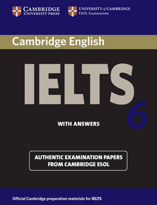 Cambridge IELTS 6 Student's Book with answers by Cambridge ESOL
