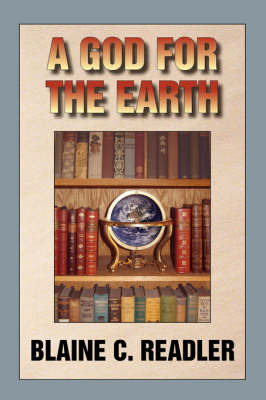 A God for Earth by Blaine C. Readler image