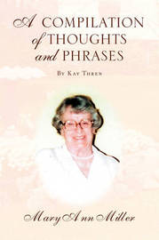 A Compilation of Thoughts and Phrases by Mary Ann Miller image