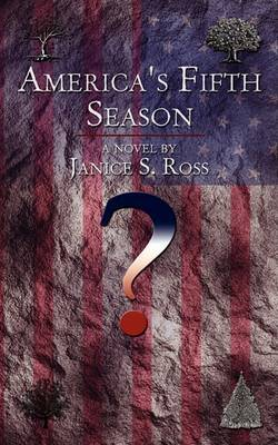 America's Fifth Season by Janice S. Ross image