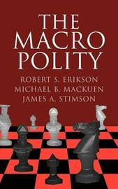 Cambridge Studies in Public Opinion and Political Psychology by Robert S. Erikson