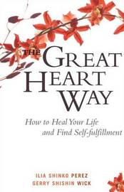 The Great Heart Way by Gerry Shishin Wick image