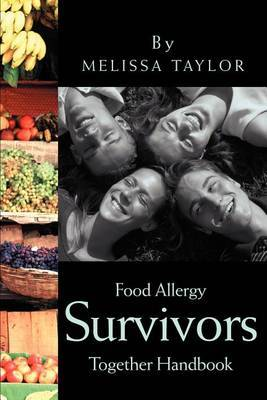 Food Allergy Survivors Together Handbook by Melissa Taylor image