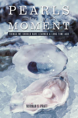 Pearls for the Moment by Norman S Pratt image