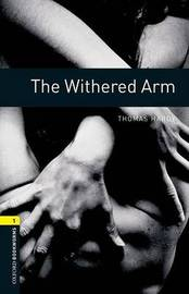 Oxford Bookworms Library: Level 1:: The Withered Arm by Thomas Hardy
