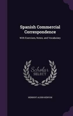 Spanish Commercial Correspondence by Herbert Alden Kenyon image