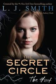 The Hunt (Secret Circle #5) (US Ed.) by L.J. Smith
