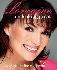 Lorraine Kelly on Looking Great by Lorraine Kelly image