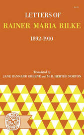 Letters of Rainer Maria Rilke 1892-1910 (Paper Only) by Rainer Maria Rilke