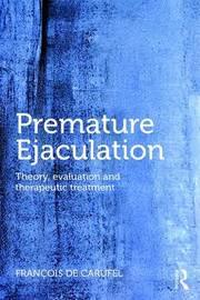 Premature Ejaculation by Francois de Carufel