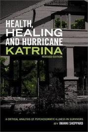 Health, Healing and Hurricane Katrina by Imanni Sheppard