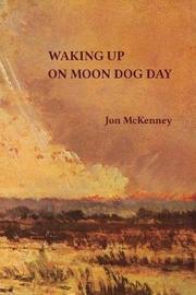 Waking Up on Moon Dog Day by Jon McKenney image