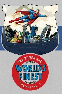 Batman and Superman in World's Finest: The Silver Age Omnibus Volume 2 by Various ~ image