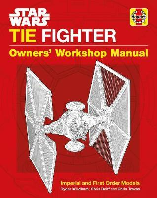 Star Wars TIE Fighter Owners' Workshop Manual by Ryder Windham