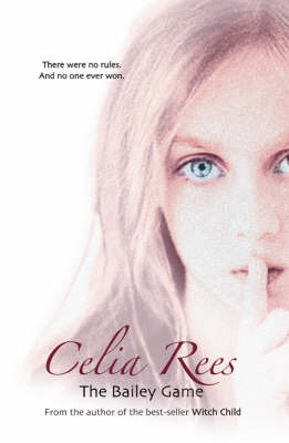 The Bailey Game by Celia Rees image