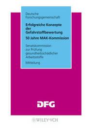 Erfolgreiche Konzepte Der Gefahrstoffbewertung: 50 Jahre MAK-Kommission image