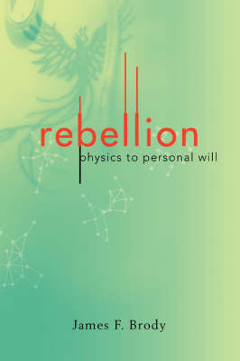 Rebellion by James F. Brody image