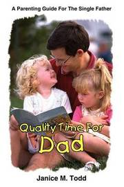 Quality Time for Dad by Janice M. Todd image