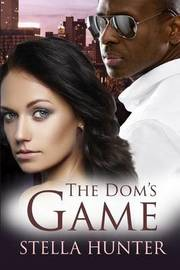 The Dom's Game by Stella Hunter image