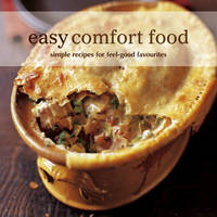 Easy Comfort Food by Ryland Peters & Small