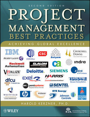Project Management: Best Practices: Achieving Global Excellence by Harold R. Kerzner